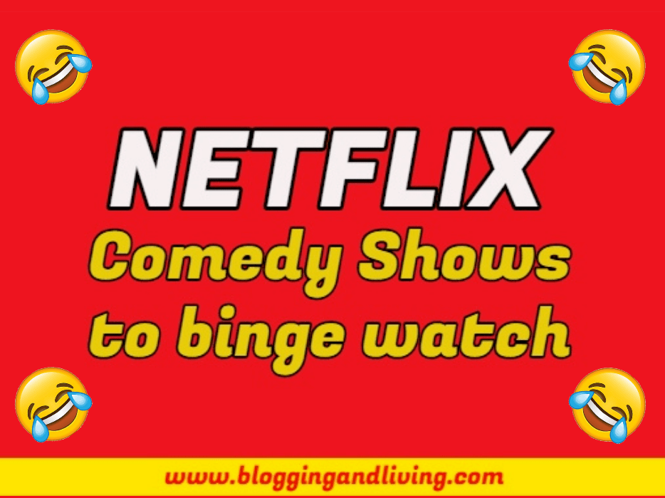 Netflix Comedy Shows