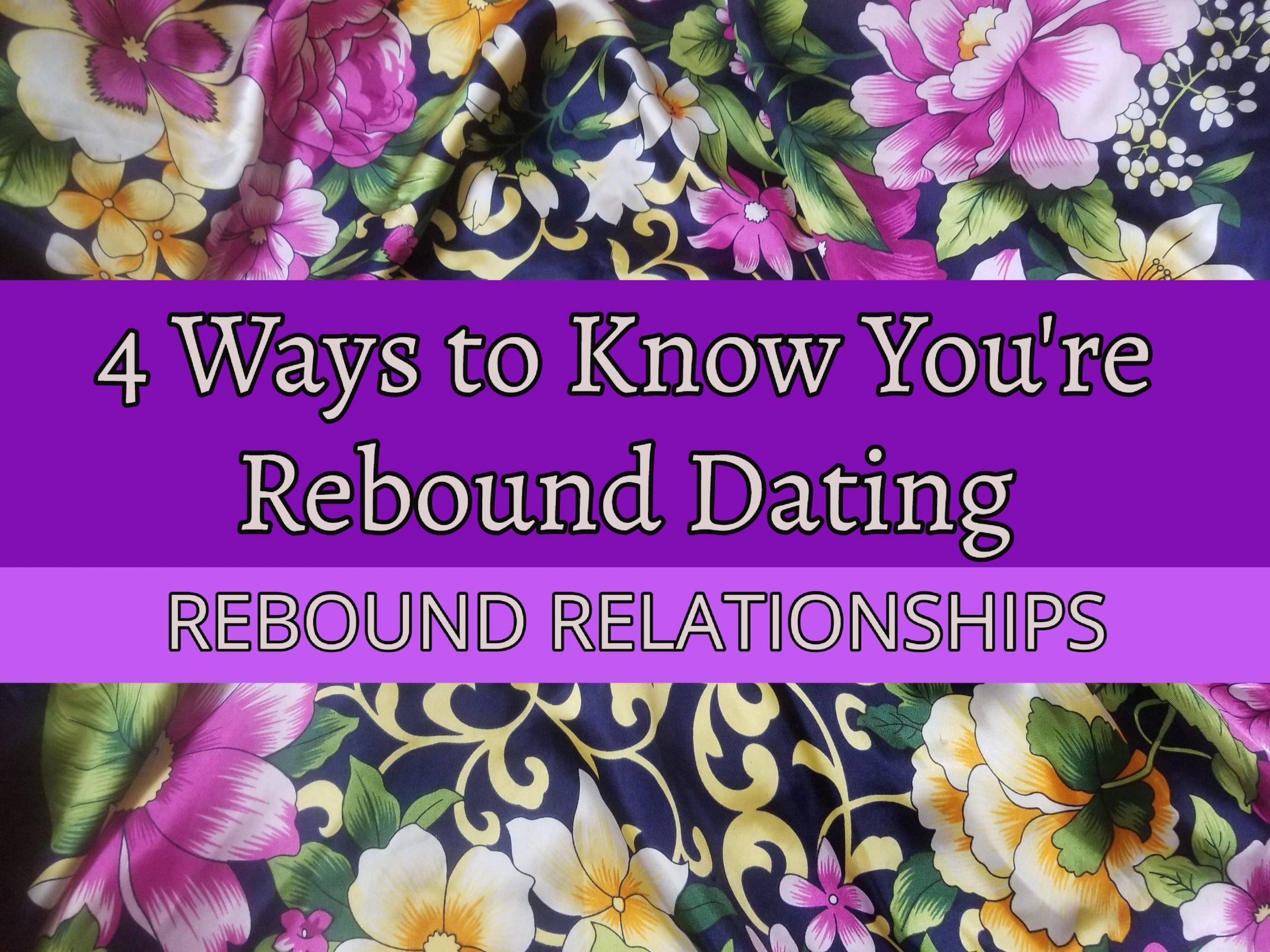 Rebound Dating