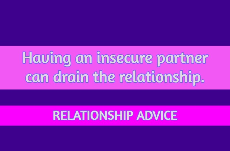 insecure partner drains relationship